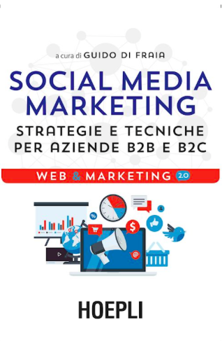 Social Media Marketing a cura di Guido Di Fraia
